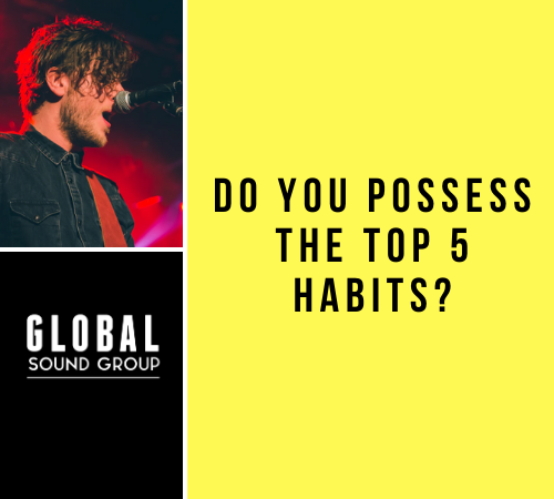 Top 5 Habits Of Highly Successful Musicians